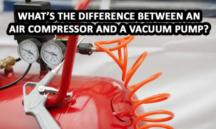 difference between compressor and vacuum pump